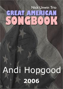 Andi Hopgood- Great American Songbook - 2006