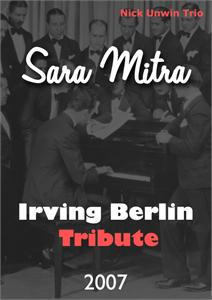 Sara Mitra-  Irving Berlin tribute - 2007